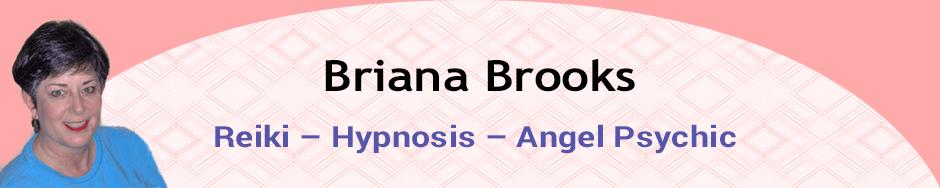 Briana Brooks: Reiki - Angel Psychic - Hypnosis